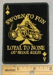 2047 G - Sworn To Fun -  Loyal To None -  Ace Of Spades Playing Card - Embroidery Patch