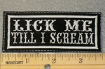 1799 L  - Lick Me Till I Scream - Embroidery Patch