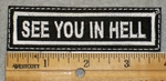 1918 L - See You In Hell - Embroidery Patch
