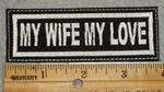 1957 L - My Wife My Love - Embroidery Patch