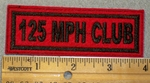 1439 L - 125 MPH Club - Black lettering - Red Background - Embroidery Patch