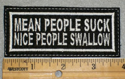 1988 L - Mean People Suck Nice People Swallow - Embroidery Patch