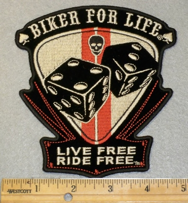 2006 G - Biker For Life - Live Free  -Ride Free With Two Dice - Embroidery Patch