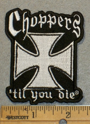 2008 N - Choppers Til You Die With Chopper Symbol - Embroidery Patch