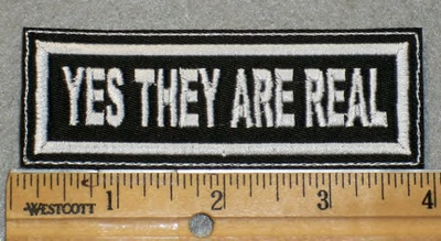 1921 L - Yes They Are Real - Embroidery Patch
