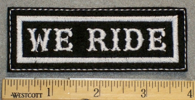 1383 L - We Ride - Embroidery Patch