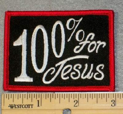 1776 G - 100% For Jesus - Embroidery Patch