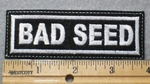 1398 L - Bad Seed - Embroidery Patch