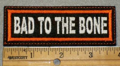 1926 L - Bad To The Bone - Orange Border - Embroidery Patch