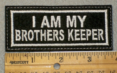 1478 L - I Am My Brothers Keeper - Embroidery Patch