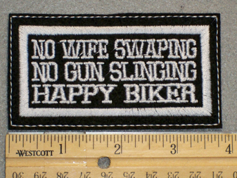 1306 L - No Wife Swapping - No Gun Slinging - Happy Biker - Embroidery Patch