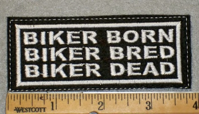 1948 L - Biker Born Biker Bred Biker Dead - Embroidery patch