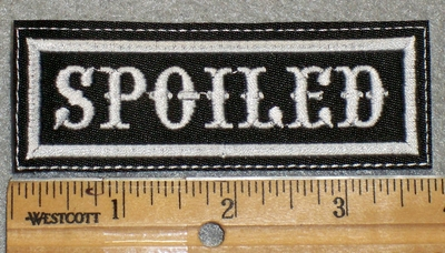 1760 L - Spoiled - Embroidery Patch