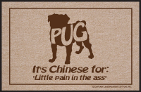 Pug Chinese for...Doormat