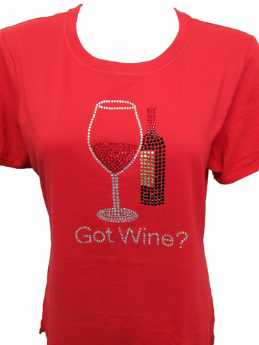 Got Wine? Rhinestone Tank or Tee