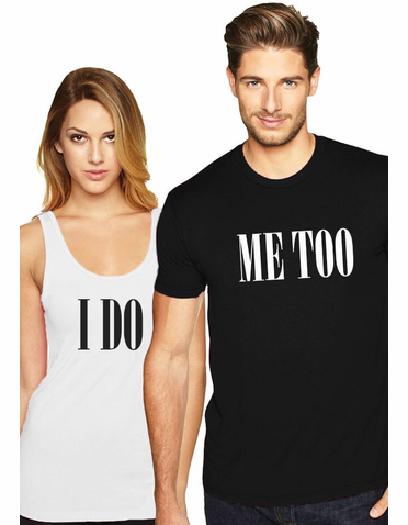 Matching Couples I Do and Me Too T-Shirts