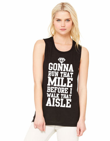Gonna Run That Mile Before I Walk The Aisle Women's Tank Top