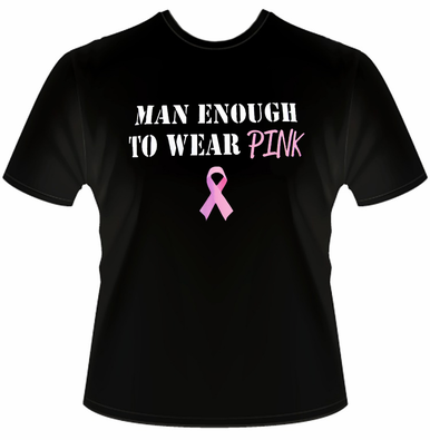 Man Enough to Wear Pink Mens Breast Cancer T-Shirt