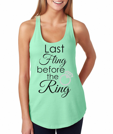 Last Fling Before the Ring Tank or T-Shirt