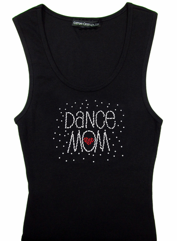 Custom Rhinestone Dance Mom Heart Tank Top or T-Shirt