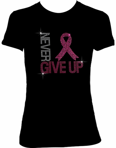 """Never Give Up"" Pink Ribbon T-Shirt"