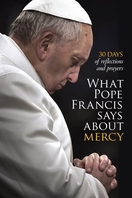What Pope Francis Says About Mercy