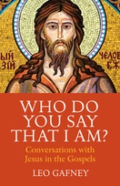 Who Do You Say that I Am? &ndash; <em>Conversations with Jesus in the Gospels</em>