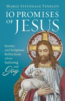 10 Promises of Jesus &ndash; <em>Stories and Scripture Reflections on Suffering and Joy</em>
