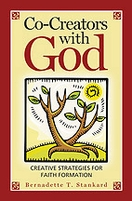 Co-Creators with God: Creative Strategies for Faith Formation