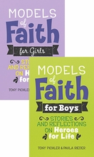 Models of Faith &ndash; <em>Stories and Reflections on Heroes for Life</em>