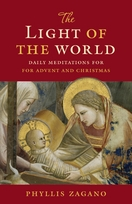The Light of the World &ndash;  <i>Daily Meditations for Advent and Christmas</i>