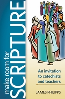 Make Room for Scripture: <I> An invitation to catechists and teachers</I>