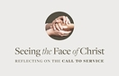 Seeing the Face of Christ &ndash; <i>Free e-Resource</i>