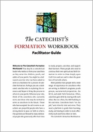 The Catechist's Formation Workbook Facilitator Guide