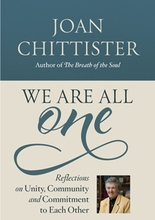 We Are All One &ndash; <i>Unity, Community and Commitment to Each Other</i>