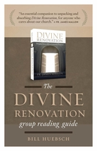 Divine Renovation -- <I> Group Reading Guide</i>