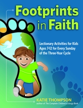 Footprints in Faith: <I> Lectionary Activity Book for Kids (ages 7-12) </I>