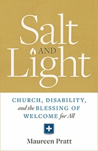 Salt & Light &ndash; <i>Church, Disability, and the Blessing of Welcome for All</i>