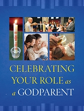 Celebrating Your Role as a Godparent