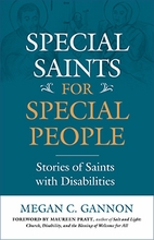 Special Saints for Special People &ndash; <em>Stories of Saints with Disabilities</em>