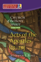 Church of the Holy Spirit: Acts, part two
