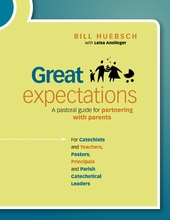 Great Expectations: A Pastoral Guide for Partnering with Parents