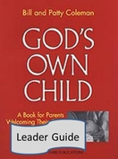 God's Own Child -- the Leader's Guide