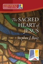 The Sacred Heart of Jesus (Threshold Bible Study)