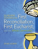 Learning Centers for First Eucharist & Reconciliation