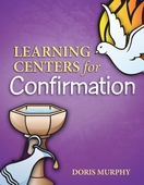 Learning Centers for Confirmation