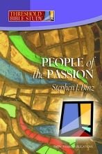 People of the Passion (Threshold Bible Study)