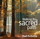 Music CD (2 disk set): Walking the Sacred Path: Spiritual Exercises for Today