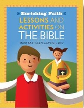 Enriching Faith: <I>Lessons & Activities on the Bible</i>