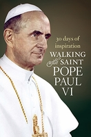 Walking with Saint Pope Paul VI &ndash; <i>30 Days of Inspiration</i>